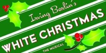 Irving Berlin's White Christmas - the Musical! Guntersville, AL - Saturday, November 29th 2014 at 7:00 PM 6 tickets donated