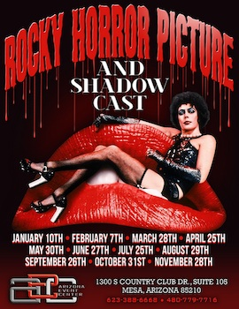 Rocky Horror Picture Show and Shadow Cast - Presented by the Arizona Event Center - Saturday Mesa, AZ - Saturday, August 29th 2015 at 9:00 PM 100 tickets donated